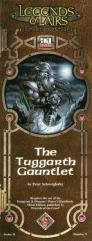 Tuggarth Gauntlet, The