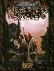 Wilderness & Wasteland - Scarred Lands Encounters