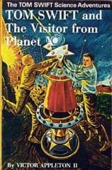 Tom Swift and the Visitor from Planet X (1961 Printing)