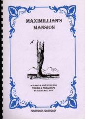 Maximillian's Mansion
