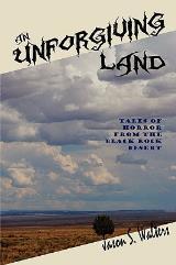 Unforgiving Land, An