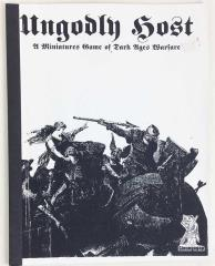 Ungodly Host - A Miniatures Game of Dark Ages Warfare