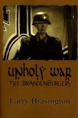 Unholy War - The Brandenburgers