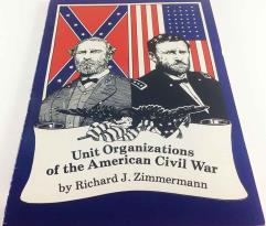 Unit Organizations of the American Civil War