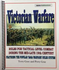 Victorian Warfare - Rules for Tactical Level Combat During the Mid-Late 19th Century