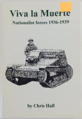 Viva la Muerte - Nationalist Forces 1936-1939