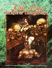 Blood Magic - Secrets of Thaumaturgy