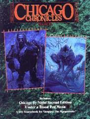 Chicago Chronicles #2 - Chicago by Night (2nd Edition), Under a Blood Red Moon