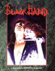 Dirty Secrets of the Black Hand (2nd Printing)