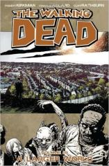 Walking Dead, The #16 - A Larger World