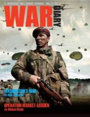 "#3 ""Washington's War, Operation Market-Garden, Maori Wars"""
