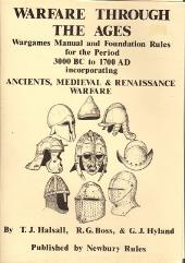 Warfare Through the Ages - Wargames Manual and Foundation Rules