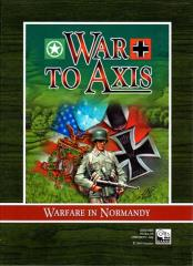 War to Axis - Warfare in Normandy