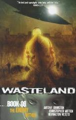 Wasteland Vol. 6 - The Enemy Within