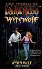 Werewolf - Wyrm Wolf