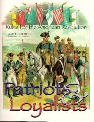 Patriots & Loyalists - Rules for the American Revolution