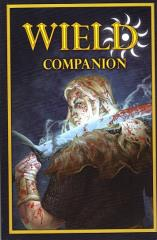 Wield - Companion (Kickstarter Exclusive)