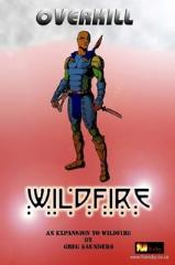 Wildfire Overkill - Expansion to Wildfire