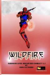 Wildfire - Skirmish Level Miniatures Combat