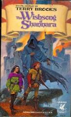 Shannara Trilogy, The #3 - The Wishsong of Shannara (1985  Printing)