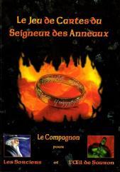 Compagnon pour Les Sorciers et Loeil de Sauron (Companion to the Wizards and the Eye of Sauron, French Edition)