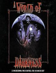 World of Darkness, A (2nd Edition)