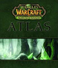 World of Warcraft - The Burning Crusade Atlas