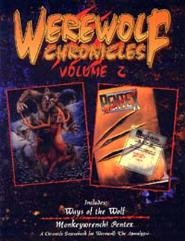 Werewolf Chronicles #2 - Ways of the Wolf and Monkeywrench! Pentex
