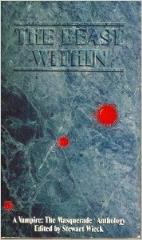 Beast Within, The - Anthology (1st Printing)