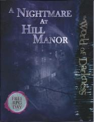 Quickstart Rules w/A Nightmare at Hill Manor
