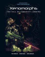 Xenomorph - Fall of Somerset Landing