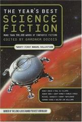 Year's Best Science Fiction - Twenty-First Annual Collection