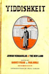 Yiddishkeit - Jewish Vernacular & The New Land