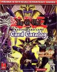 Yu-Gi-Oh Trading Card Game Card Catalog - Official Strategy Guide