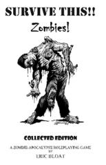 Survive This!! Zombies! Collected Edition