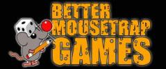 Better Mousetrap Games