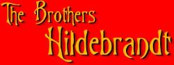 Brothers Hildebrandt, The