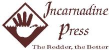 Incarnadine Press