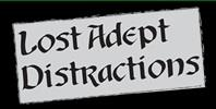 Lost Adept Distractions