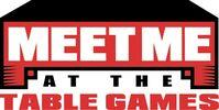 Meet Me at the Table Games