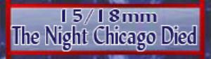 15mm Miniatures - The Night Chicago Died
