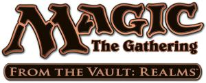 MTG - From the Vault - Realms
