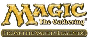 MTG - From the Vault - Legends