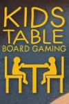 Board Games (Kids Table)