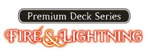 Magic the Gathering - Premium Deck Series - Fire & Lightning - Singles