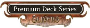 MTG - Premium Deck Series - Sliver
