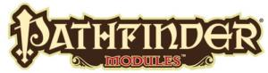 Pathfinder Modules - 1st Level