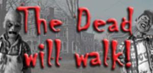 Dead Will Walk, The