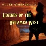 Legends of the Untamed West (The Fantasy Trip)