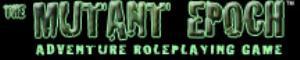 Mutant Epoch, The